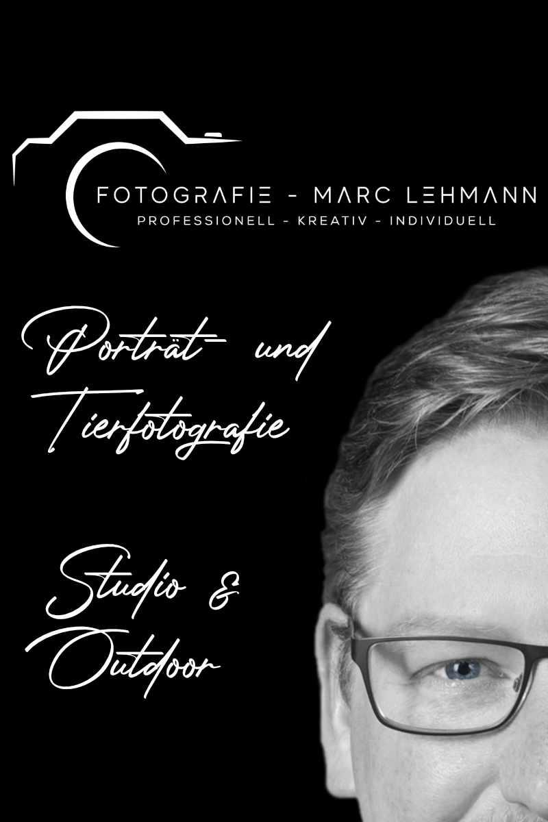 Fotografie Marc Lehmann - Professionell - Kreativ - Individuell